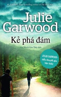 Kẻ Phá Đám - Julie Garwood