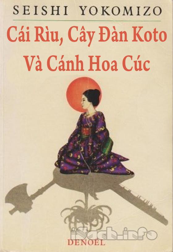 Cái Rìu, Cây Đàn Koto Và Cánh Hoa Cúc - Seshi Yokomizo