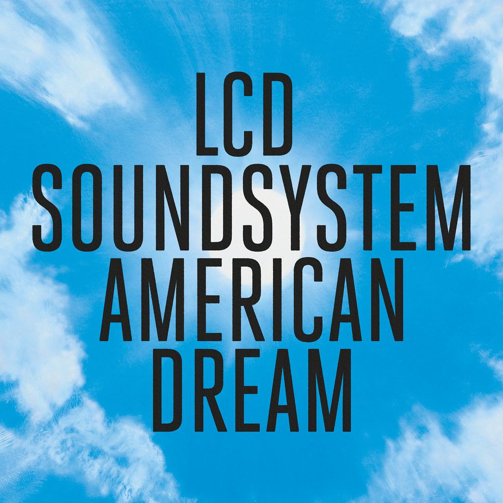 LCD Soundsystem - American Dream Cvr