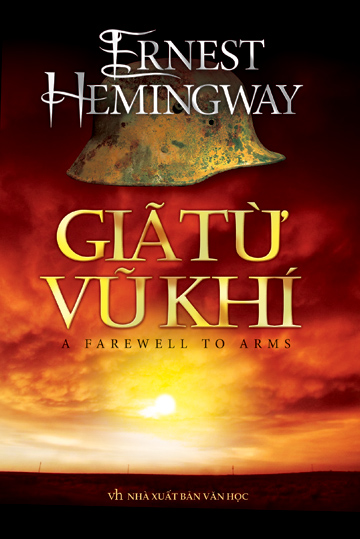 Giã Từ Vũ Khí - Ernest Hemingway