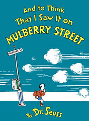 And_to_Think_That_I_Saw_It_on_Mulberry_Street