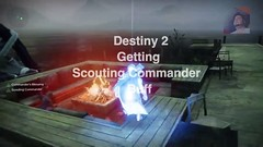How To Get Scouting Commander In Destiny 2