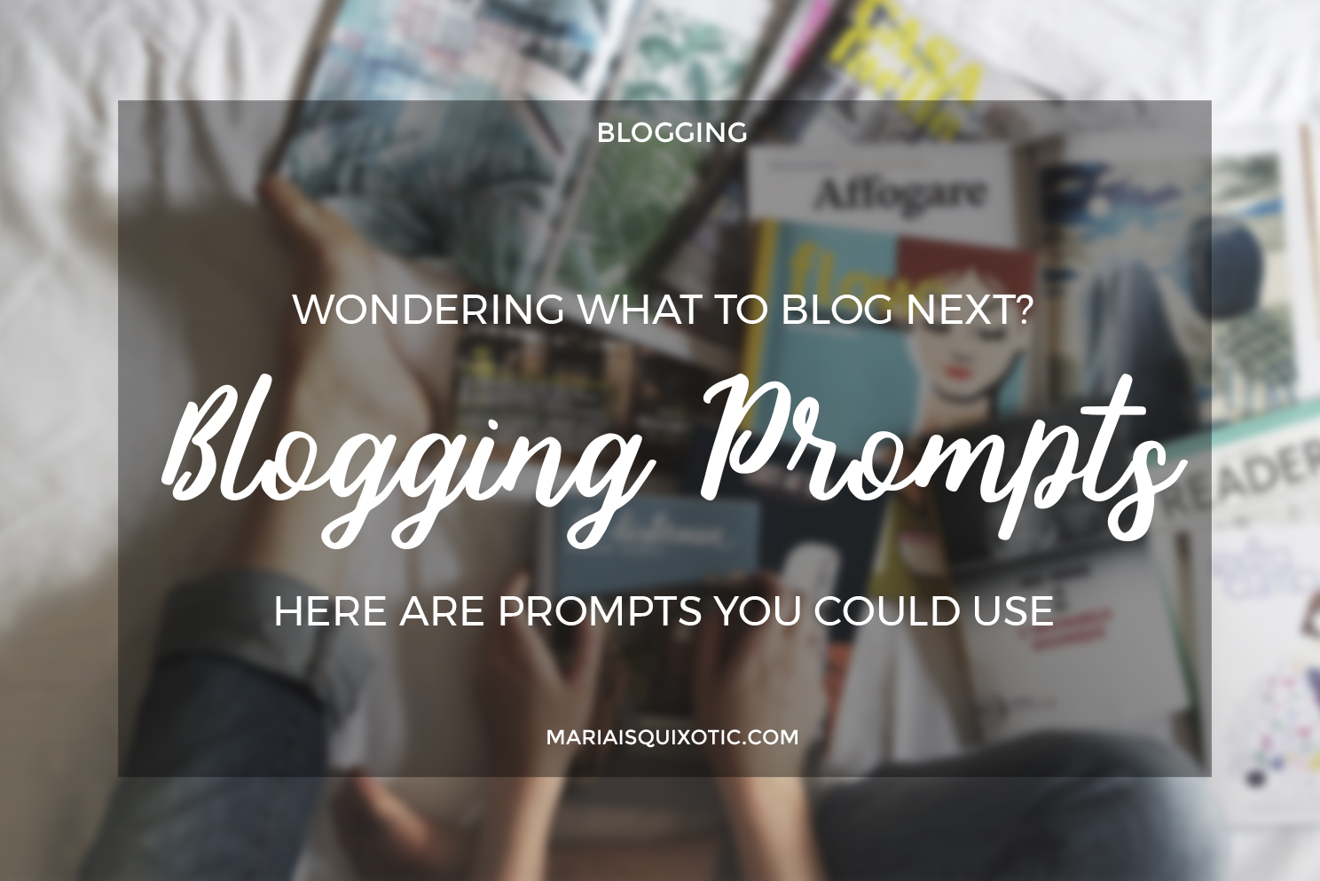 Blogging Prompts #1