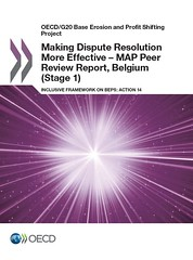 Making Dispute Resolution More Effective - MAP Peer Review Report, Belgium (Stage 1) - Inclusive Framework on BEPS Action 14