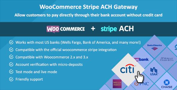Woocommerce Stripe ACH Gateway v1.0.7