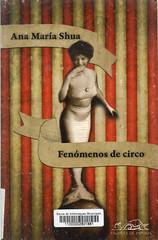 Ana María Shua, Fenómenos de circo