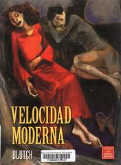 Blutch, Velocidad moderna