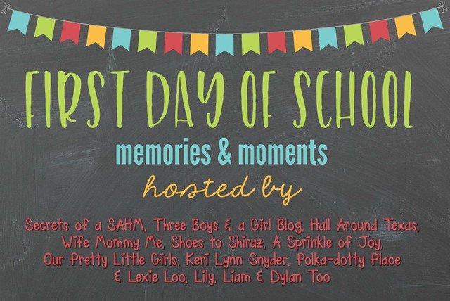 First Day of School Memories and Moments