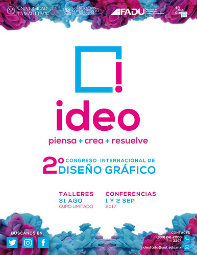 """Segundo Congreso Internacional de Diseño Gráfico """"IDEO: Piensa, Crea, Resuelve"""". Facultad de Arquitectura, Diseño y Urbanismo."""