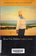 Berta Vias Mahou, Ladera norte
