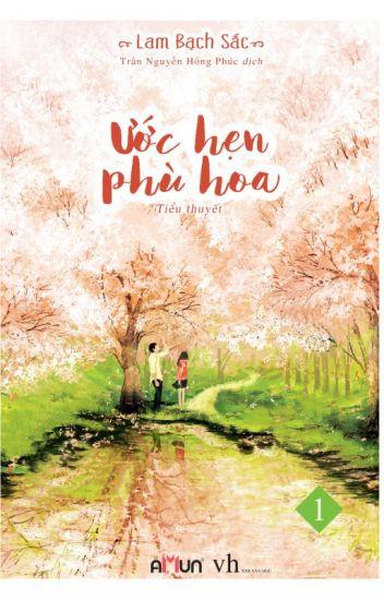 Ước Hẹn Phù Hoa - Lam Bạch Sắc