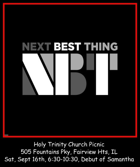 Next Best Thing 9-16-17