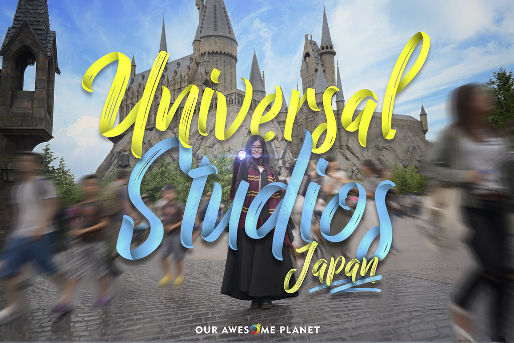 UNIVERSAL STUDIOS JAPAN: Guide to an Awesome USJ Experience!