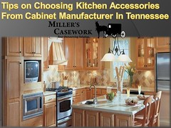 Tips on Choosing Kitchen Accessories From Cabinet Manufacturer In Tennessee