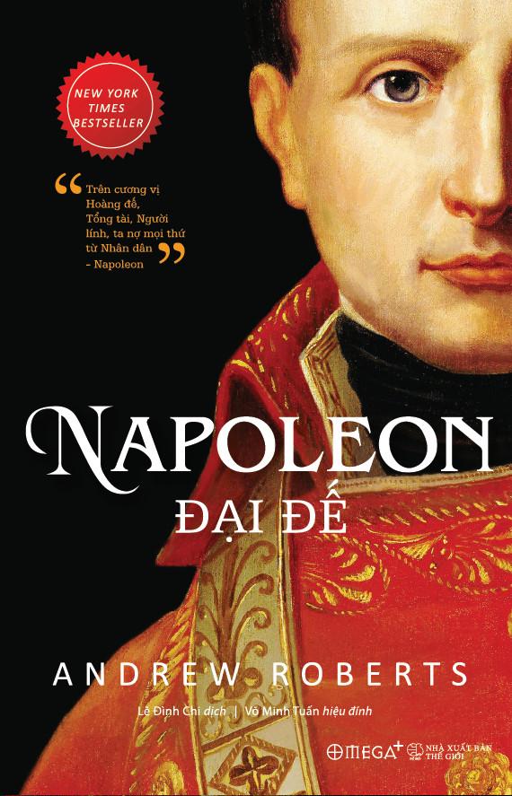 Ra mắt bản tiếng Việt cuốn hồi ký dựa trên 33.000 lá thư của Napoleon