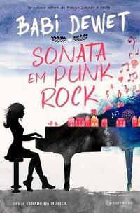 26-Sonata em Punk Rock - Cidade da Música #1 - Babi Dewet