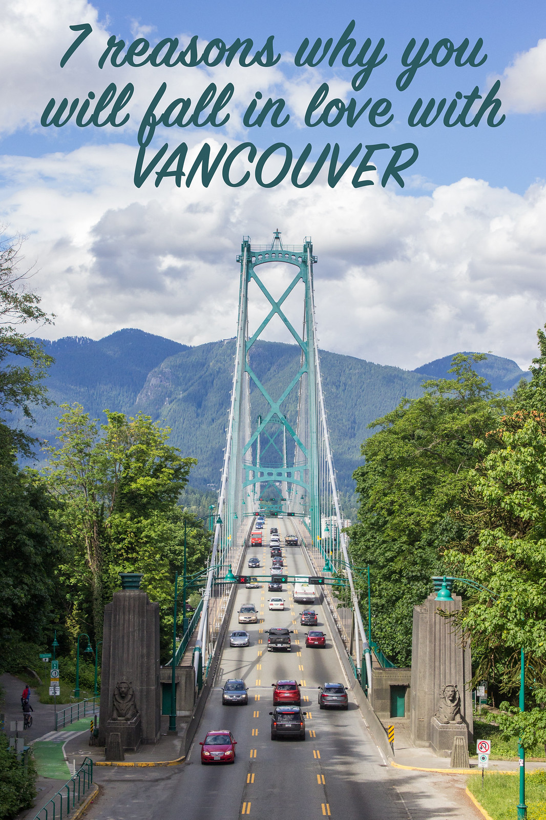 7 reasons why you'll fall in love with Vancouver