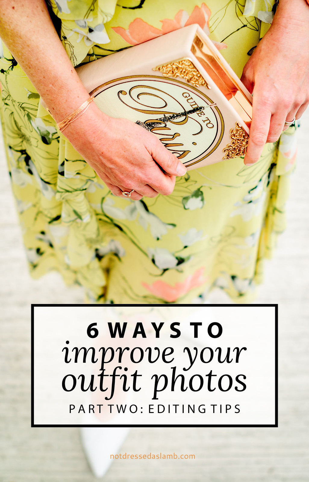 6 Easy Ways to Improve Your Blog Photos (Part 2: Editing Tips)