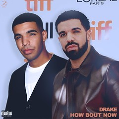 Drake - How Bout Now