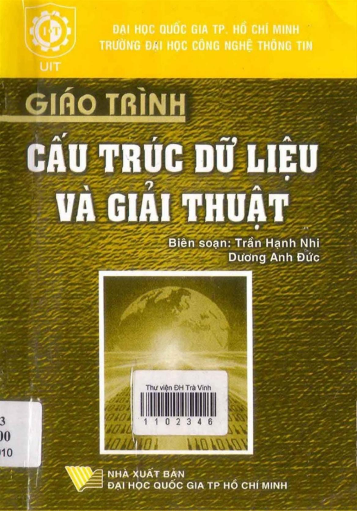 Giáo Trình Cấu Trúc Dữ Liệu Và Giải Thuật - Trần Hạnh Nhi & Dương Anh Đức