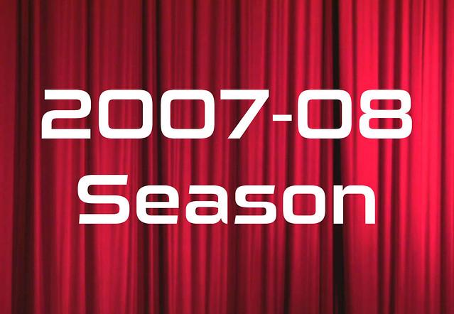 2007-08 Season