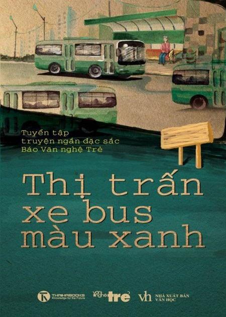 Thị Trấn Xe Bus Màu Xanh - Nhiều tác giả