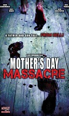 Mother's Day Massacre 2007 Download Movies
