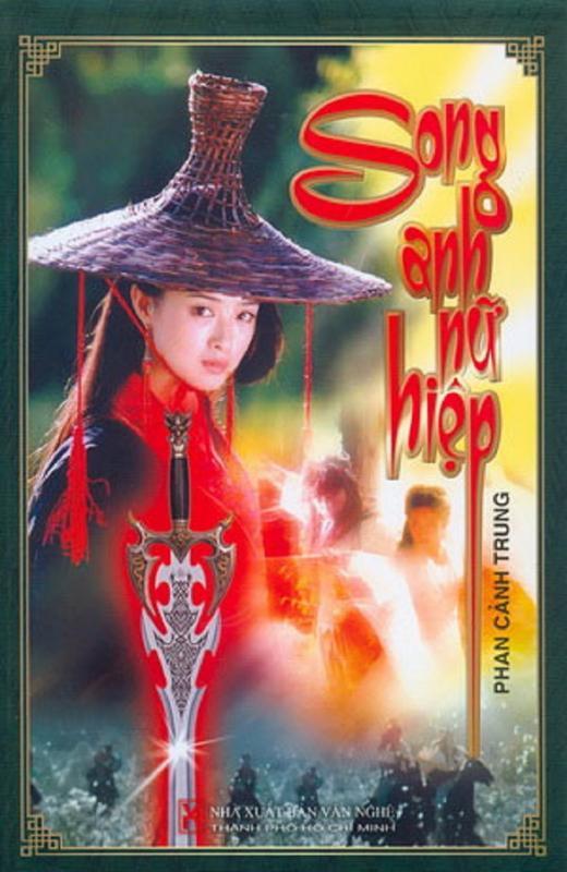 Song Anh Nữ Hiệp - Phan Cảnh Trung