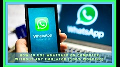 HOW TO USE WHATSAPP ON COMPUTER WITHOUT ANY EMULATOR [100% WORKING]