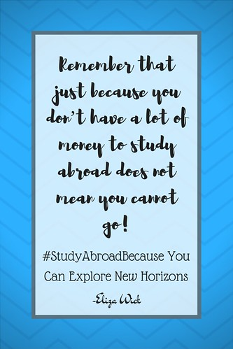 Eliza Wick: #StudyAbroadBecause You Can Explore New Horizons!