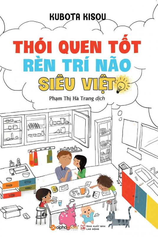 Thói Quen Tốt Rèn Trí Não Siêu Việt - Kubota Kisou