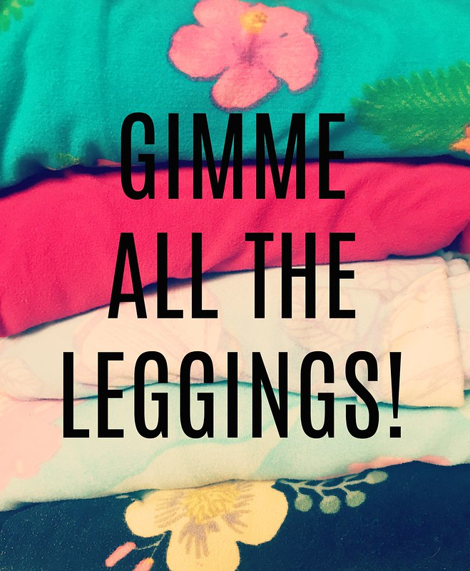 Gimme all the leggings!