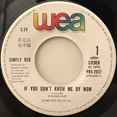 SIMPLY RED:IF YOU DON'T KNOW ME BY NOW(LABEL SIDE-A)