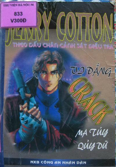 Vị Đắng Crack & Ma Túy Quỷ Dữ - Jerry Cotton