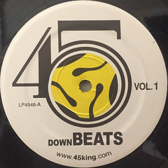THE 45 KING:DOWNBEATS VOL.1(LABEL SIDE-A)