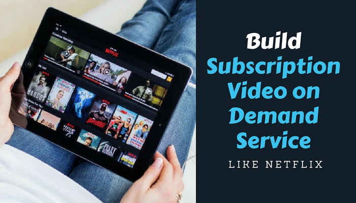 How to Start Subscription Video on Demand Website Like Net… | Flickr