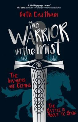 Ruth Eastham, The Warrior in the Mist
