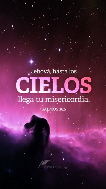 Jehova hasta los cielos llega tu misericordia