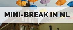 De leukste weekendjes weg in Nederland | Mooistestedentrips.nl
