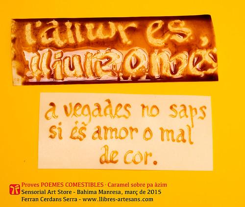 Proves POEMES COMESTIBLES, caramel sobre pa àzim; Ferran Cerdans Serra, 2015