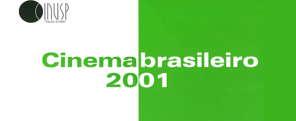 Cinema Brasileiro 2001