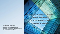 Changes to Canada's National Security Modeling - Debra V. Wilson