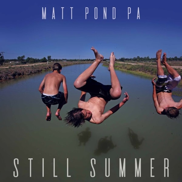Matt Pond PA - Still Summer