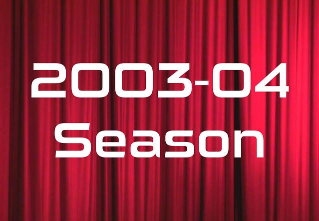2003-04 Season