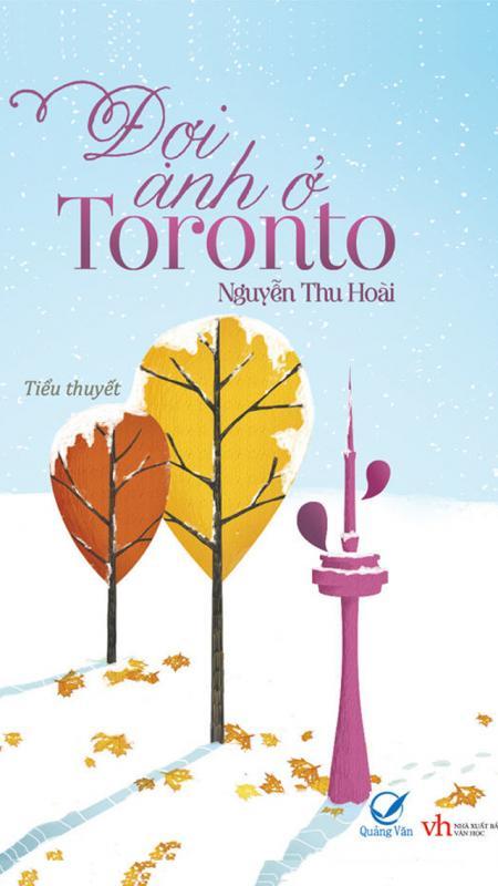 Đợi anh ở Toronto - Nguyễn Thu Hoài