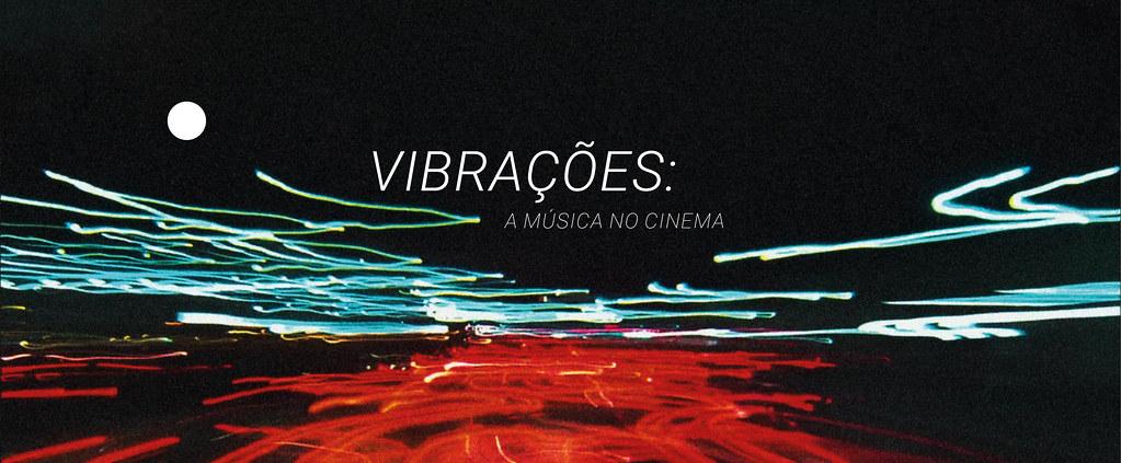 Vibrações: a música no cinema