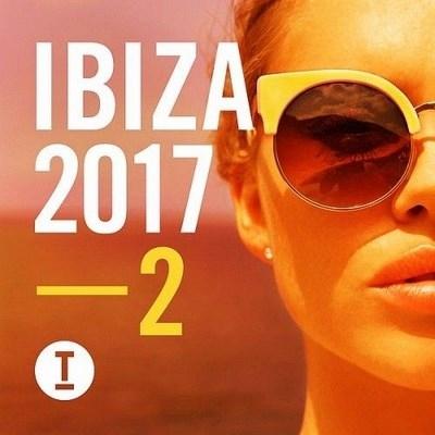 VA - Toolroom Ibiza Vol.2 (2017)