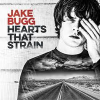 Jake Bugg Hearts that Strain cover