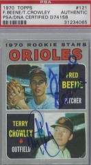 1970 Topps / Rookie Stars / Baltimore Orioles #121 - Fred Beene (Pitcher) / Terry Crowley (Outfield) (PSA Certified) (Dual Autographed Baseball Card)