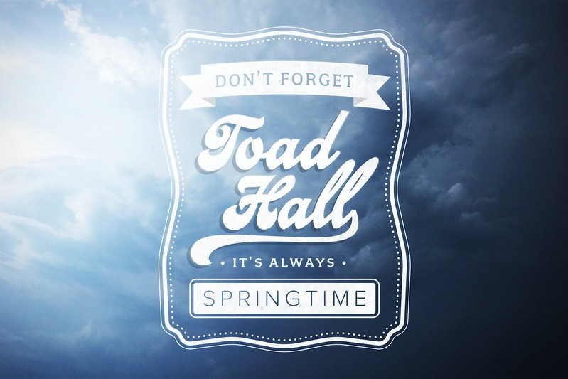 It's Always Springtime At Toad Hall